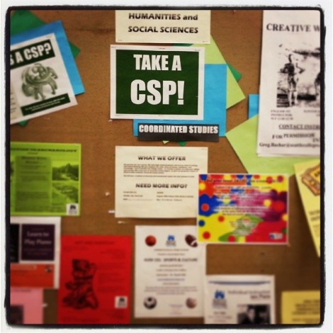 Find out more about upcoming CSP's from this bulletin board across from Humanities Office